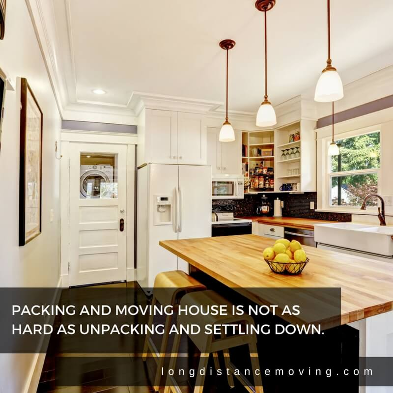 Packing and moving is not as hard as unpacking and settling down