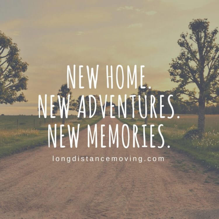New home. New adventures. New memories.